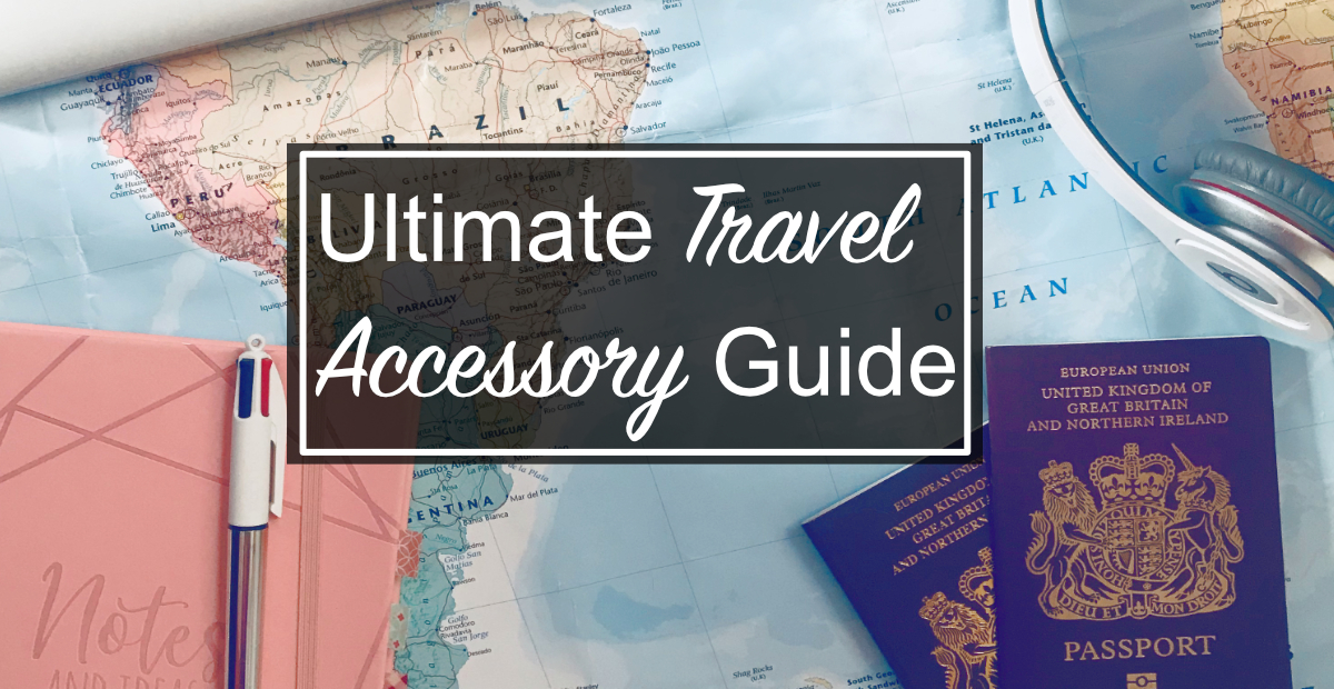 ULTIMATE TRAVEL ACCESSORY GUIDE! - map